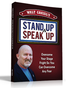 Walt Grassl's Stand Up and Speak Up