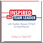 The Inspired Team Leader Show ~ Right-click to Download the MP3